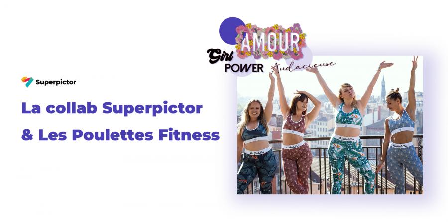 La collab Superpictor & Les Poulettes Fitness